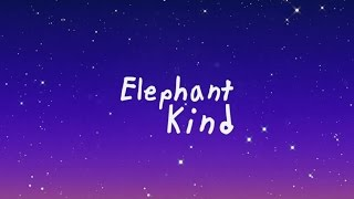 [3.68 MB] Elephant Kind - Beat The Ordinary (Official Lyric Video)