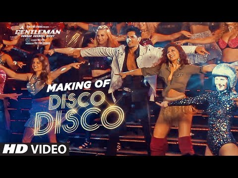 Disco Disco Song Making | A Gentleman - Sundar, Susheel, Risky | Sidharth, Jacqueline | Sachin-Jigar