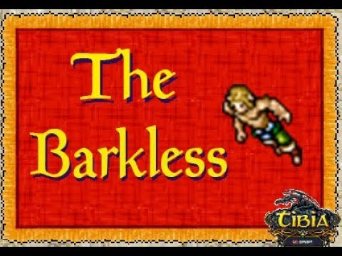 The Barkless - The Cults of Tibia