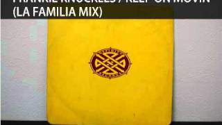 FRANKIE KNUCKLES / KEEP ON MOVIN (LA FAMILIA MIX)