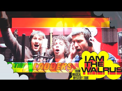 The Ladders - I Am the Walrus (Beatles cover)