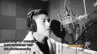 Franky Jr - MORRITAS VIP