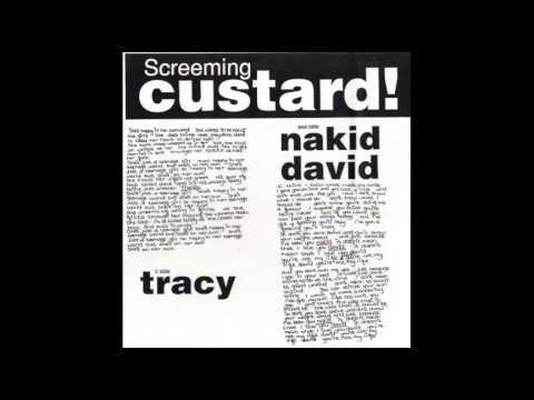Screeming Custard - Nakid David