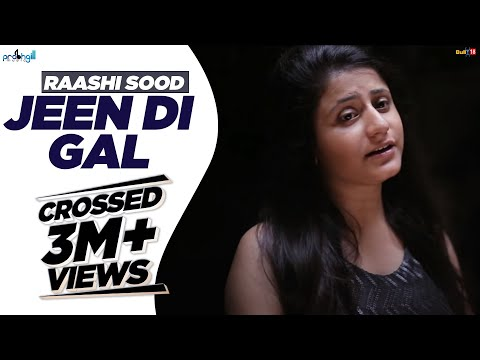 Raashi Sood - Jeen Di Gal [Female Version] | Official Full Video