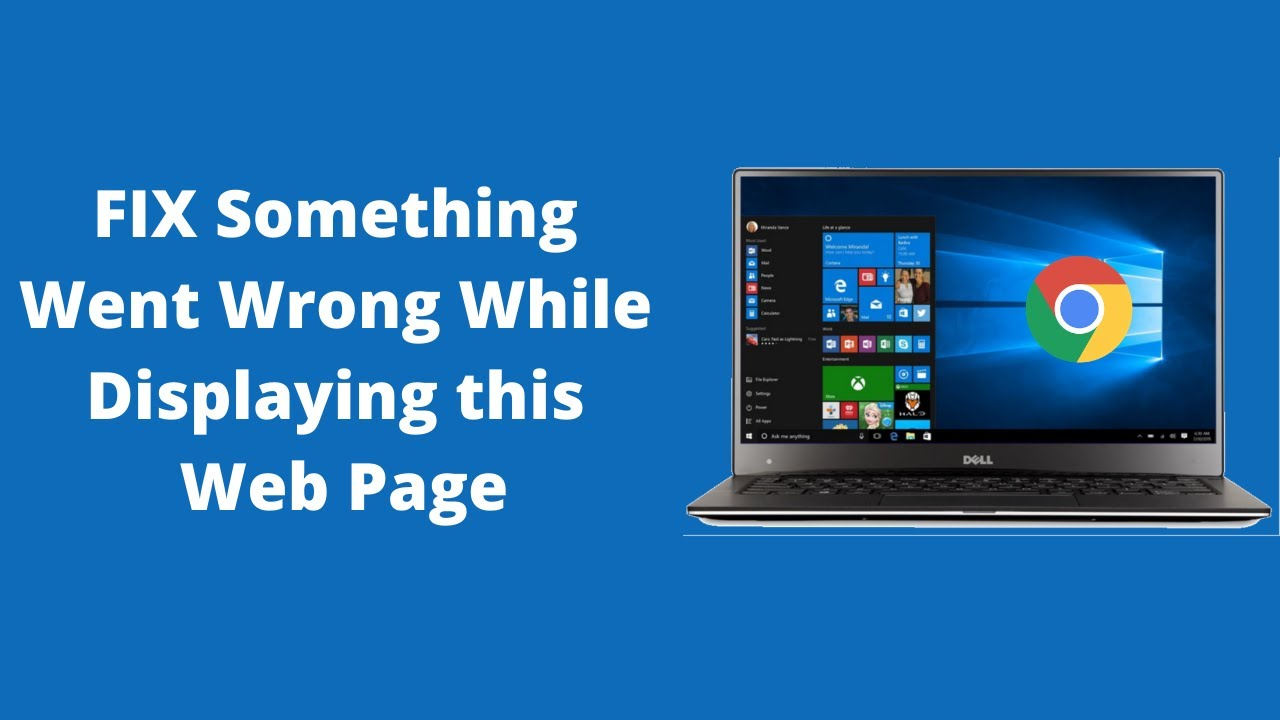 FIX Something Went Wrong While Displaying this Web Page CHROME in Windows  10/8/7