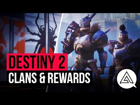 DESTINY 2 | Clans, Rewards & Clan Bonuses