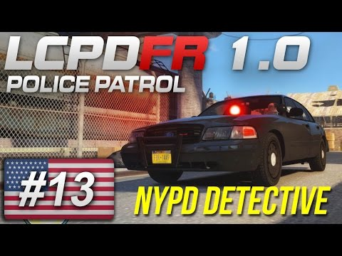 LCPDFR 1.0 - On Patrol - Day 13 - NYPD Detective/Undercover