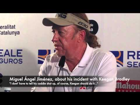 Miguel Ángel Jiménez, about his incident with Keegan Bradley