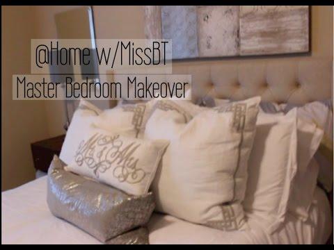 @Home w/MissBT   Master Bedroom Makeover