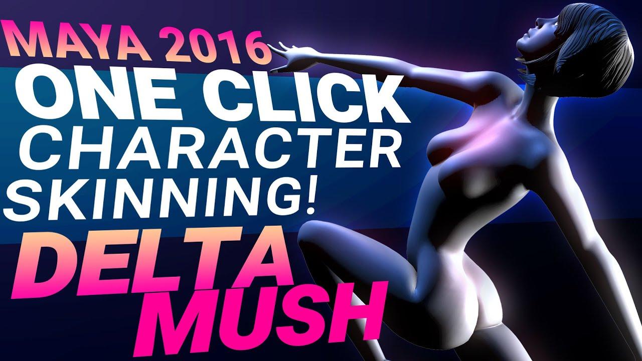 MAYA AUTOMATIC 1-CLICK CHARACTER SKINNING - MAYA 2016 DELTA MUSH TUTORIAL