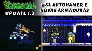 Armaduras do hardmode, Bioma de Cogumelos Artificial e Hoverboard! - Terraria 1.2 #33 PT BR