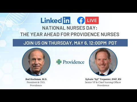 National Nurses Day -The Year Ahead for Providence Nurses