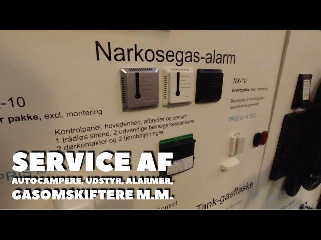 Service af autocampere, udstyr, alarmer, gasomskifter, m,m,