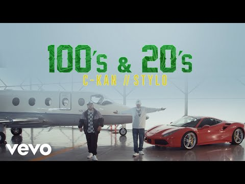 C-Kan, Stylo - 100's y 20's (Official Video)
