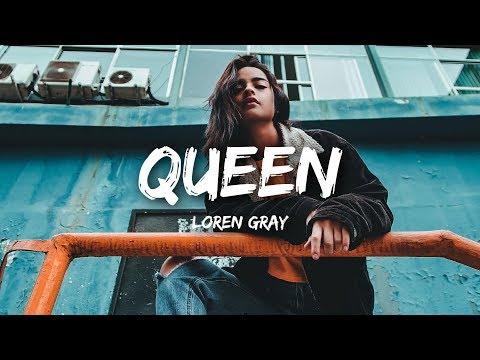 loren-gray---queen-(lyrics)