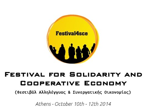 Festival for Solidarity and Cooperative Economy, Athens 10-12 October 2014