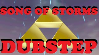 Zelda - Song Of Storms (Dubstep)