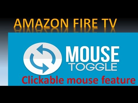 Amazon FIRE TV with a MOUSE button using Mouse Toggle  EASY INSTALL