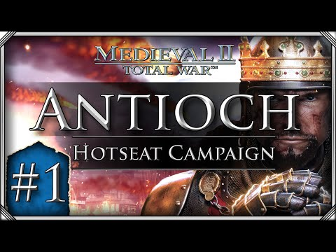 M2TW: Kingdoms - Crusades Hotseat Campaign: Antioch #1