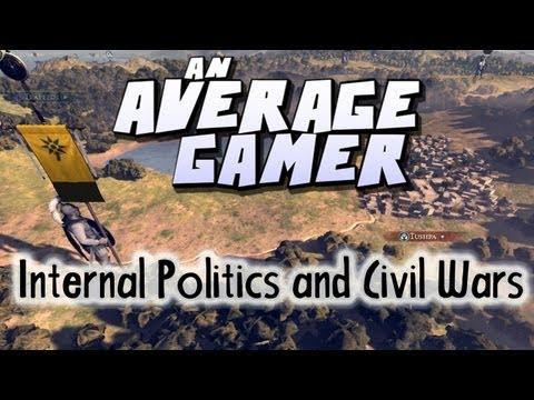 An Average Gamer's Guide: Total War Rome 2 Internal Politics and Civil Wars