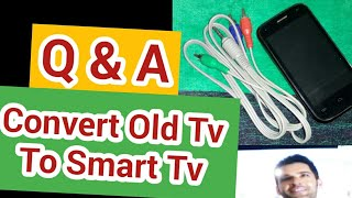 Convert Your Normal Tv to Smart   Where to Buy 3.5mm AV Cable   Q & A
