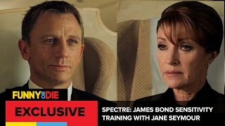 James Bond Sensitivity Training with Jane Seymour