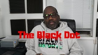 "The Black Dot: ""Dr. Umar Johnson isn't a scammer!"