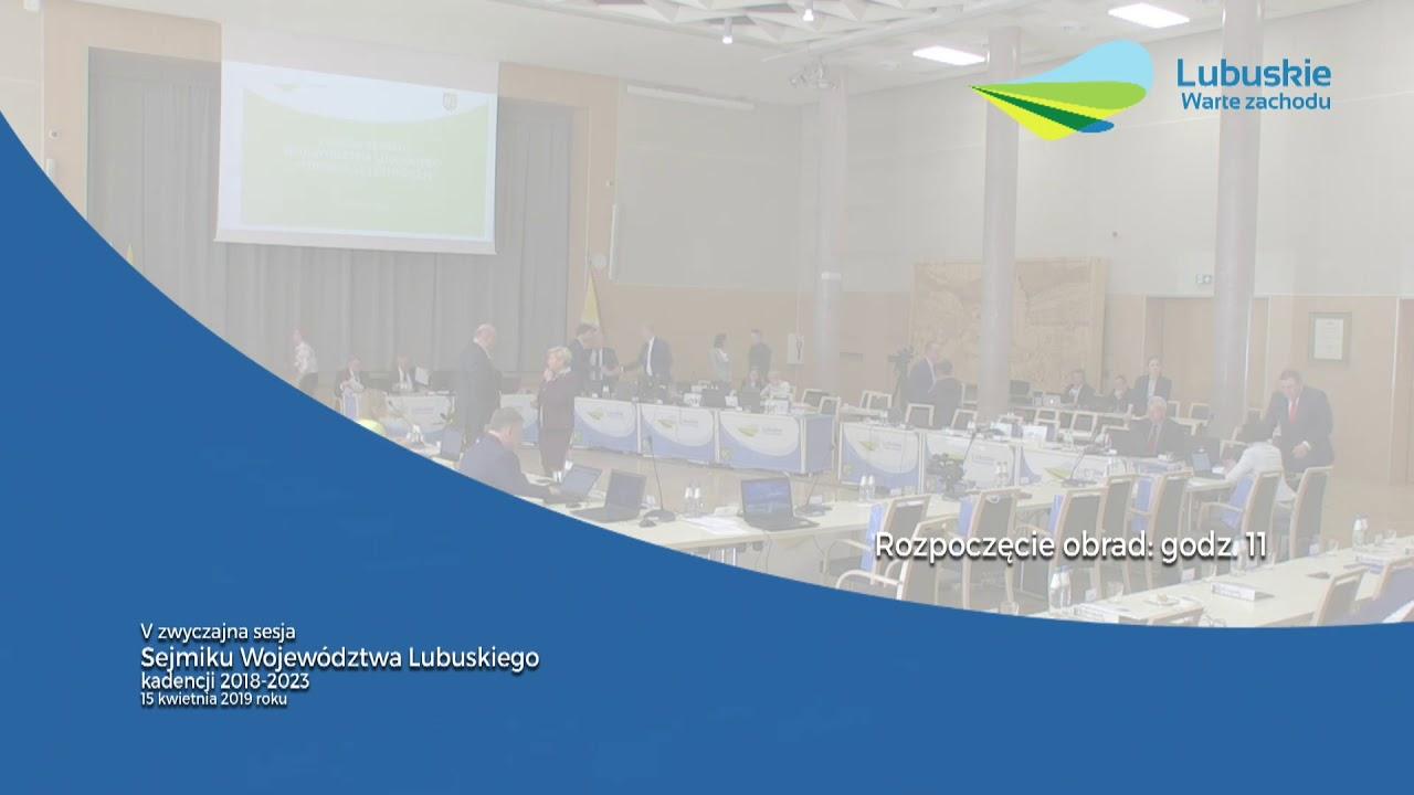 V sesja Sejmiku Województwa Lubuskiego