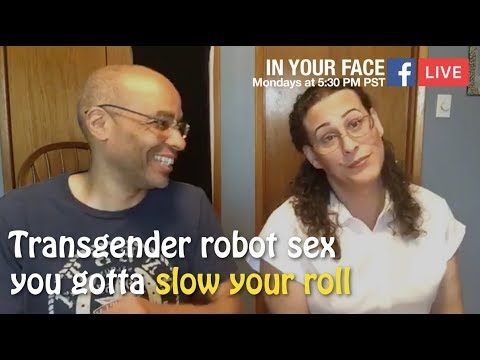 Trans-attracted Men: You gotta slow your roll
