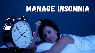 7 Tips To Manage Insomnia | Healthy Living Tips