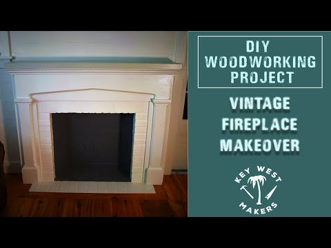 DIY Woodworking - Vintage Fireplace Makeover