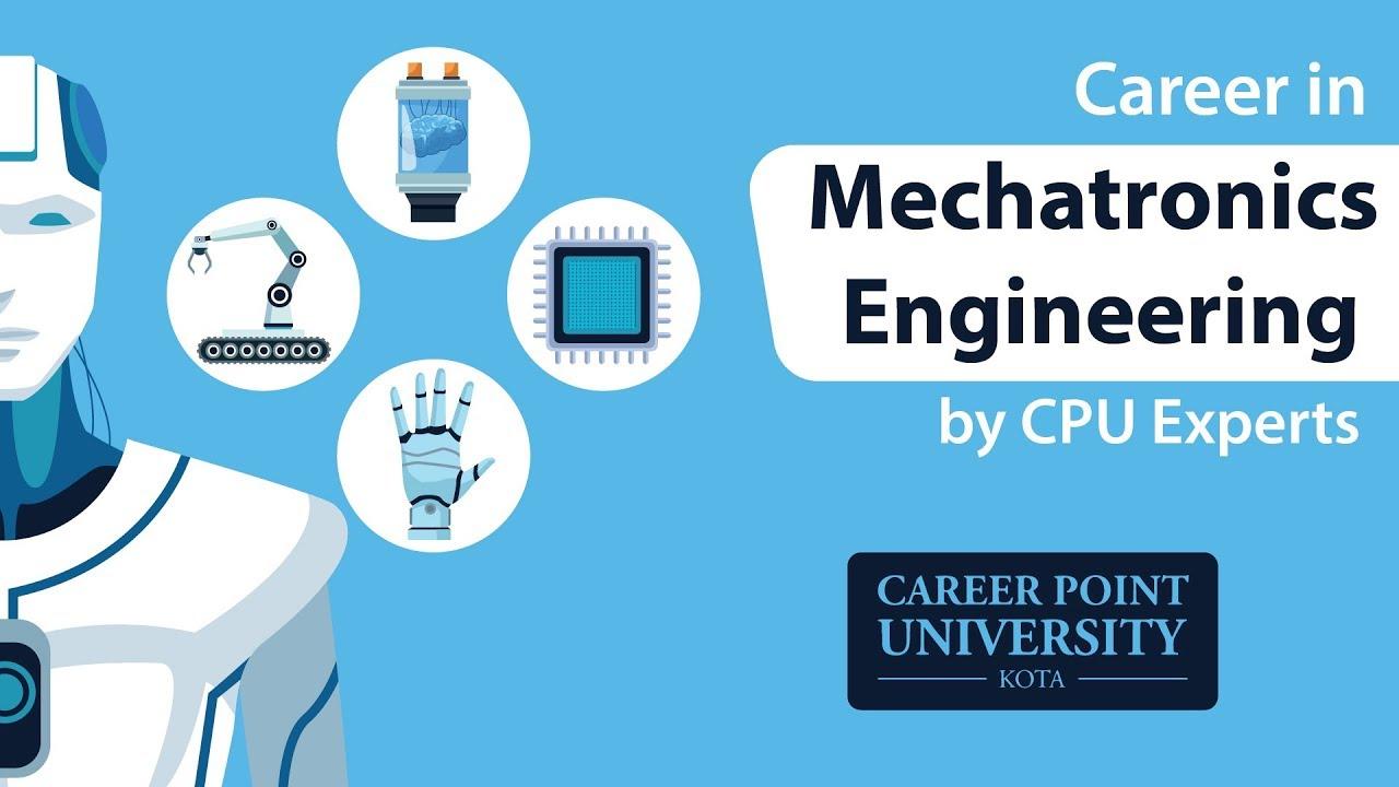 Career in Mechatronics Engineering - Jobs, Opportunities | Career Point  University