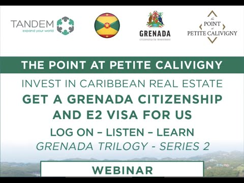 Invest In Caribbean Real Estate: Get Grenada Citizenship and a US E2 Visa – Grenada Trilogy Series 2