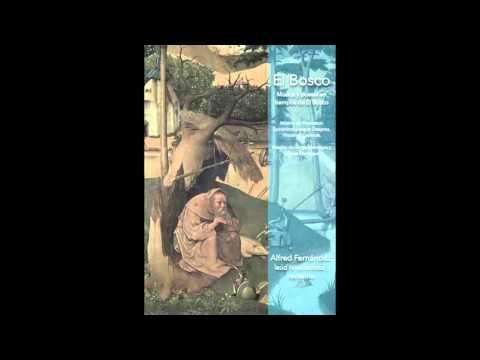 el-bosco/alfred-fernández,-laúd/-recercare-xiii/-francesco-spinacino-(venezia,-1507)