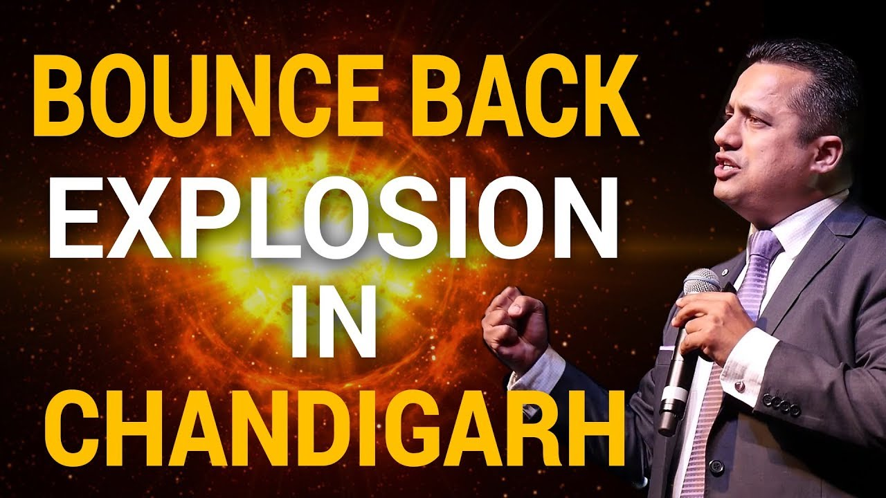BOUNCE BACK EXPLOSION IN CHANDIGARH | BOUNCE BACK SERIES | DR VIVEK BINDRA |