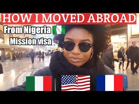 HOW I MOVED ABROAD || From Nigeria To Europe || Mission Visa