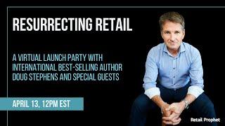 Resurrecting Retail Virtual Launch Party