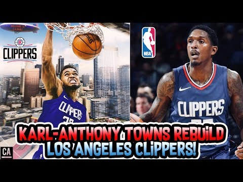 KARL-ANTHONY TOWNS LOS ANGELES CLIPPERS REBUILD! NBA 2K18 MY LEAGUE