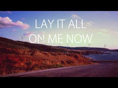 Vance Joy (LYRICS) - Lay It On Me [Said The Sky Remix)