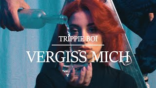 Vergiss Mich - Trippie Boi (Official Video 4K)