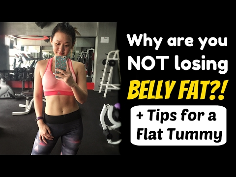 Why You're Not Losing Belly Fat? (+Flat Belly Tips)   Joanna Soh