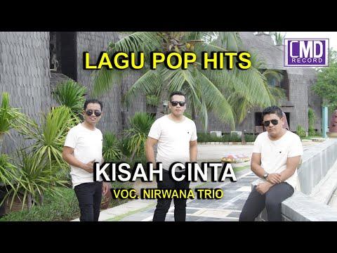 KISAH CINTA - NIRWANA TRIO POP INDONESIA VOL.1