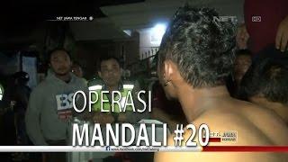 NET JATENG - OPERASI MANDALI #20