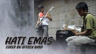 Offkey Band - Hati EmasCOVER