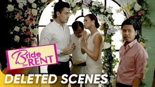 [Deleted Scenes] 'Bride For Rent' | Kim Chiu & Xian Lim