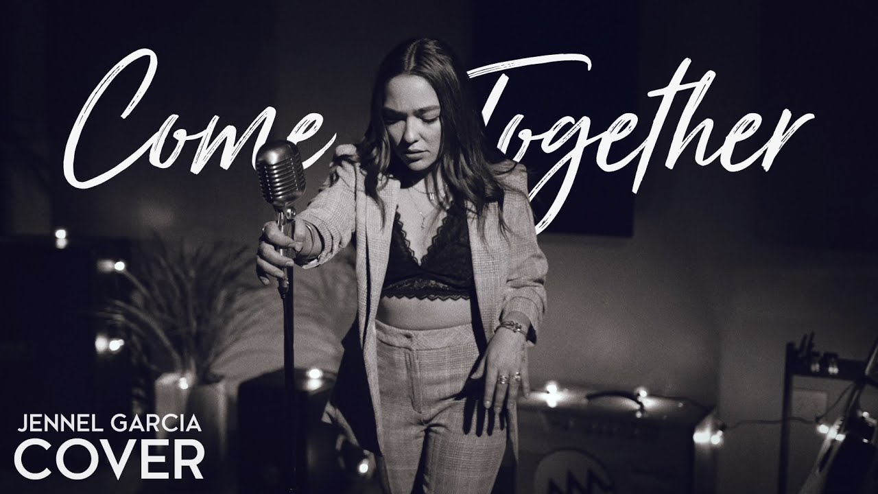 Come Together - The Beatles (Jennel Garcia acoustic cover) on Spotify & Apple