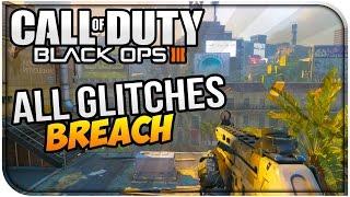 Cod Black Ops 3 Glitches - All Working Breach Glitches - COD BO3 Glitches (PS4,XB1,PC)