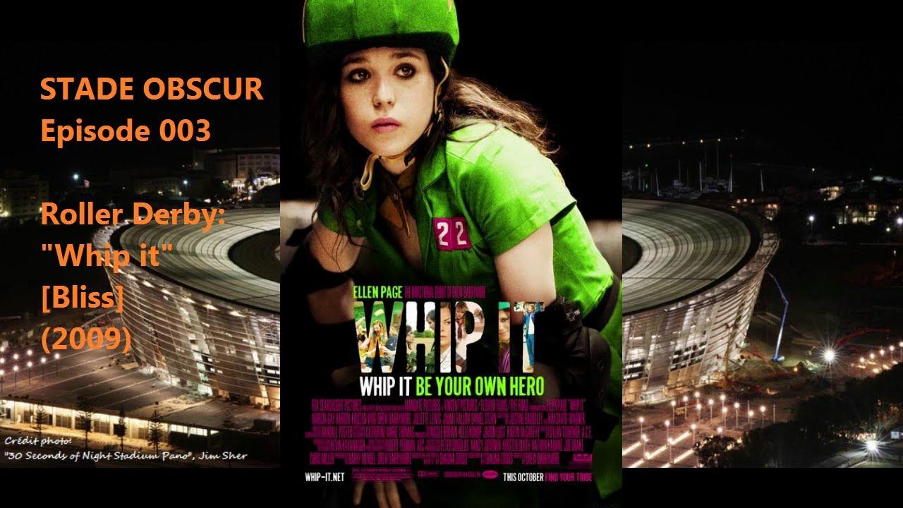 Download STADE OBSCUR 003 - Roller Derby: WHIP IT! (2009)