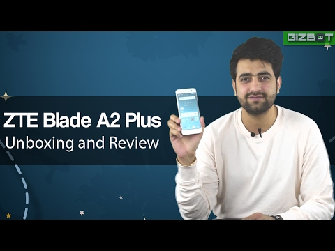 ZTE Blade A2 Plus Unboxing and Review - GIZBOT