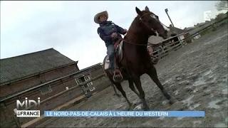 Le Nord-Pas-De-Calais à l'heure du Western